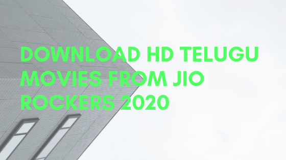 Download-HD-telugu-movies-from-Jio-rockers-2020