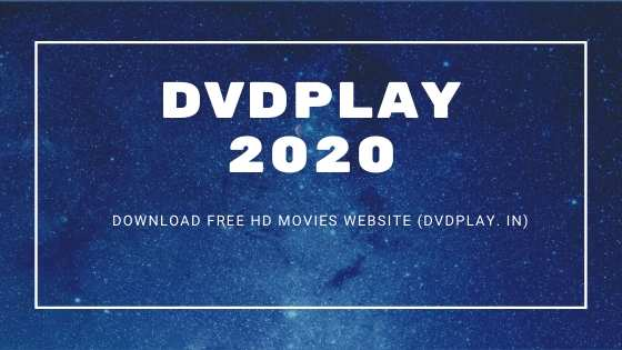 dvd play download free movie website