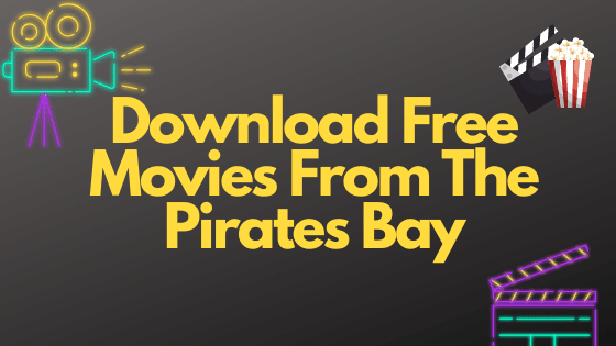 Download-free-movies-from-pirates-bay