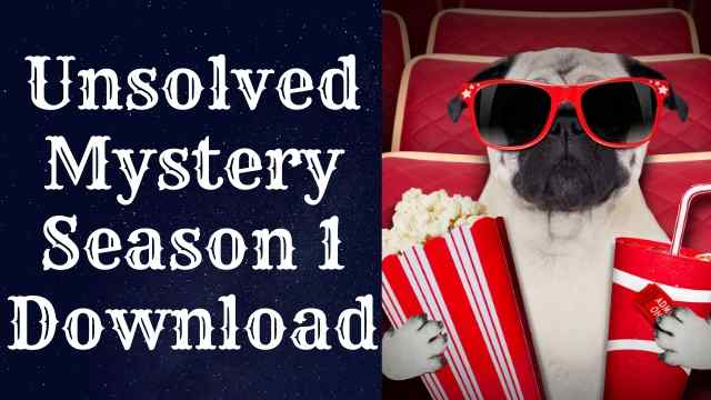 Unsolved mysteries download