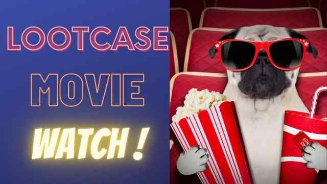 Lootcase movie download