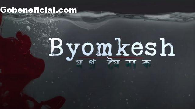 Bomkesh web series download