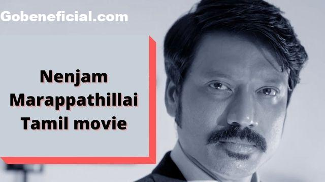 Nenjam Marappathillai movie download