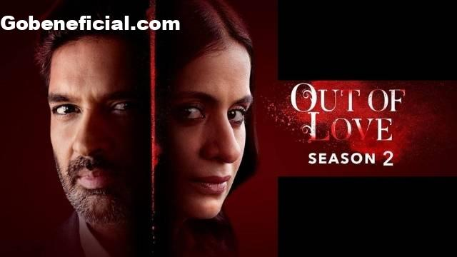 Out of love season 2 web series