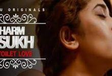 Toilet Love Charmsukh Web Series Ullu Cast, Release Date, Actress Name, Story, Watch Online