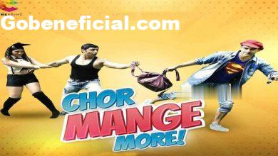 Chor Mange More Web Series CinePrime Cast, Release Date, Story, Watch Online